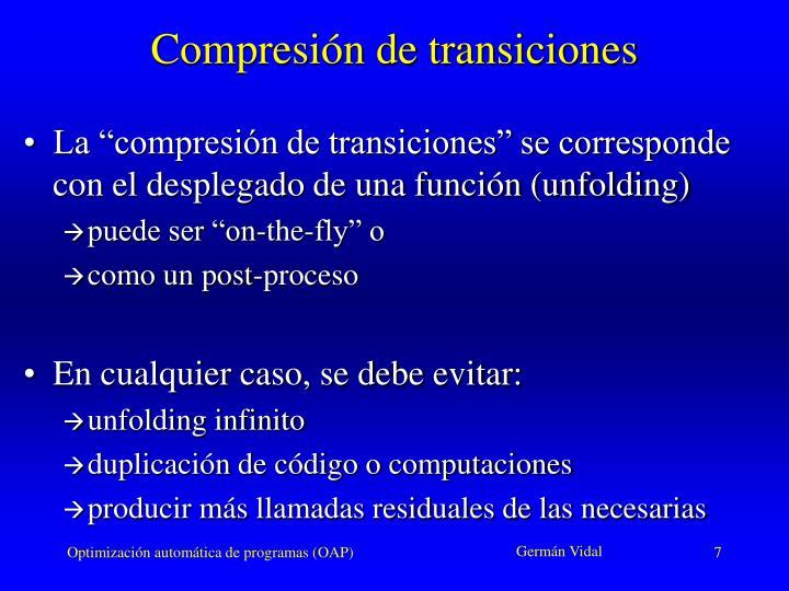 Compresión de transiciones