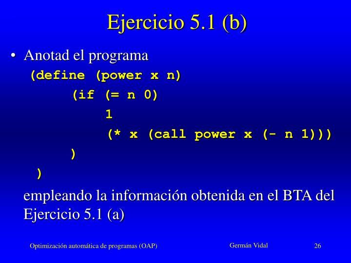 Ejercicio 5.1 (b)
