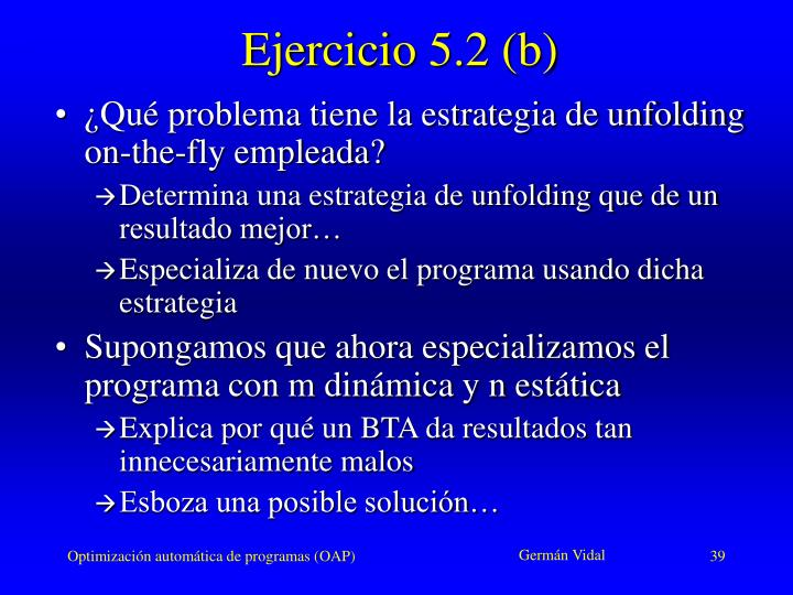 Ejercicio 5.2 (b)