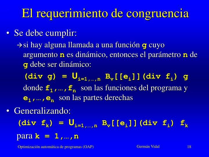 El requerimiento de congruencia
