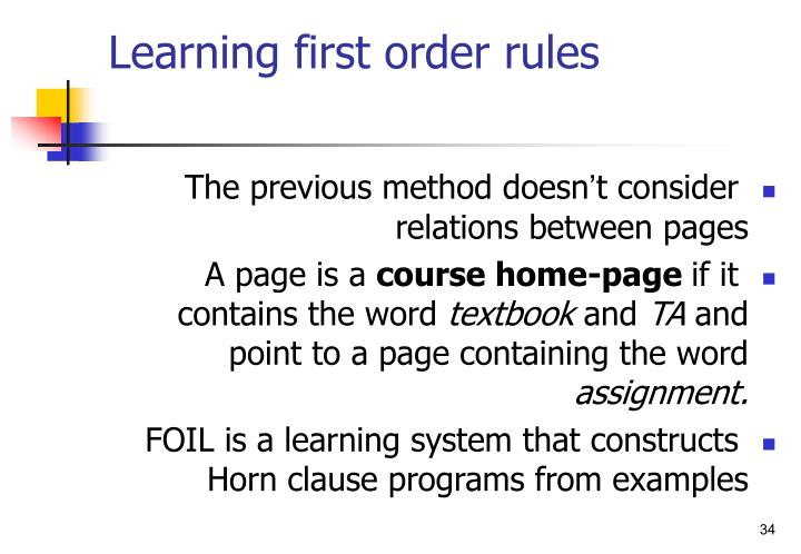 Learning first order rules