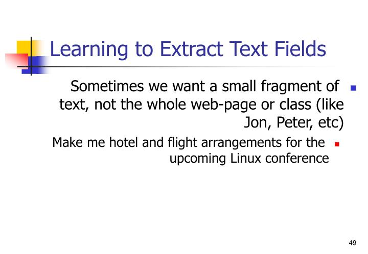 Learning to Extract Text Fields