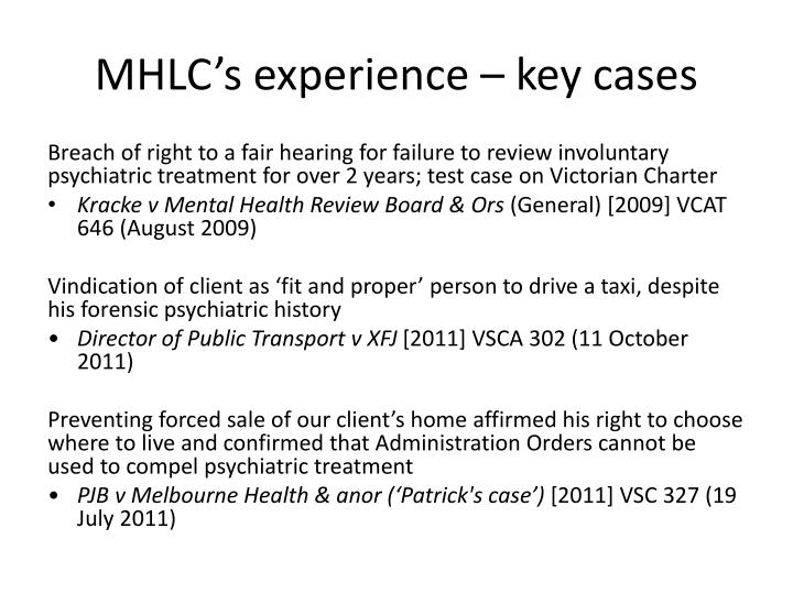 Mhlc s experience key cases