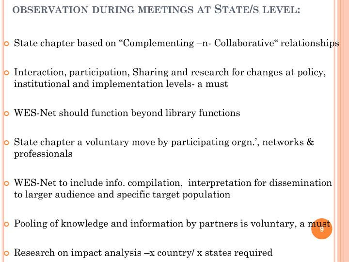 observation during meetings at State/s level: