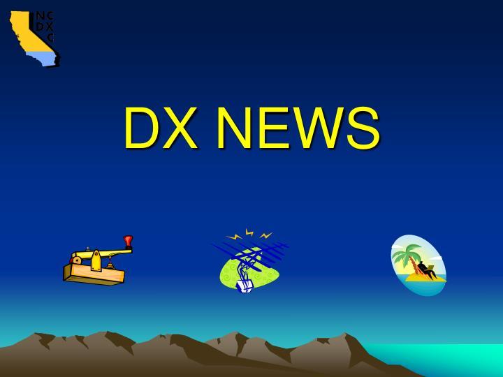 DX NEWS