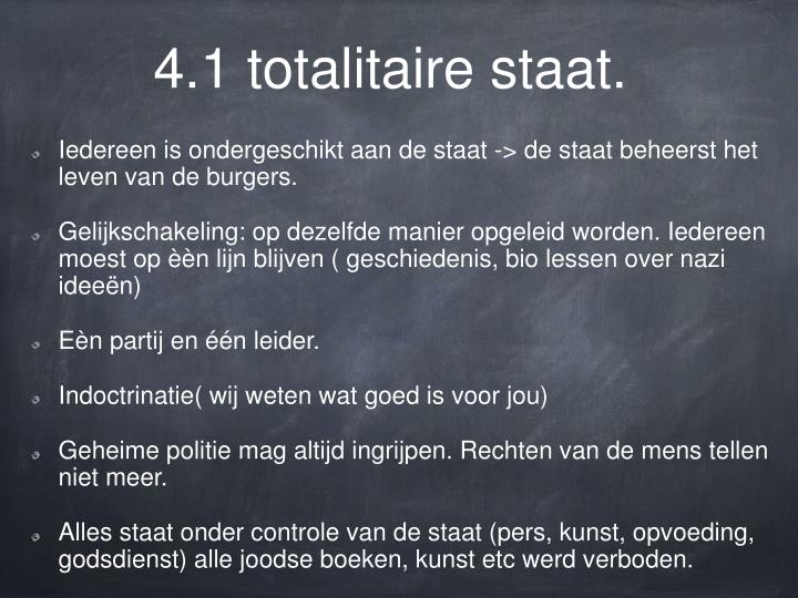4.1 totalitaire staat.