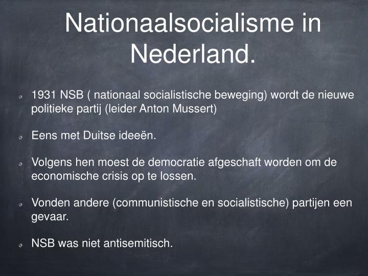 Nationaalsocialisme in Nederland.