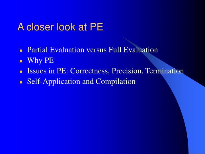 A closer look at PE