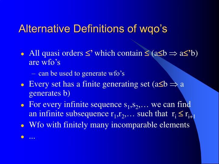 Alternative Definitions of wqo's