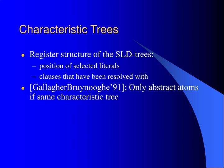 Characteristic Trees