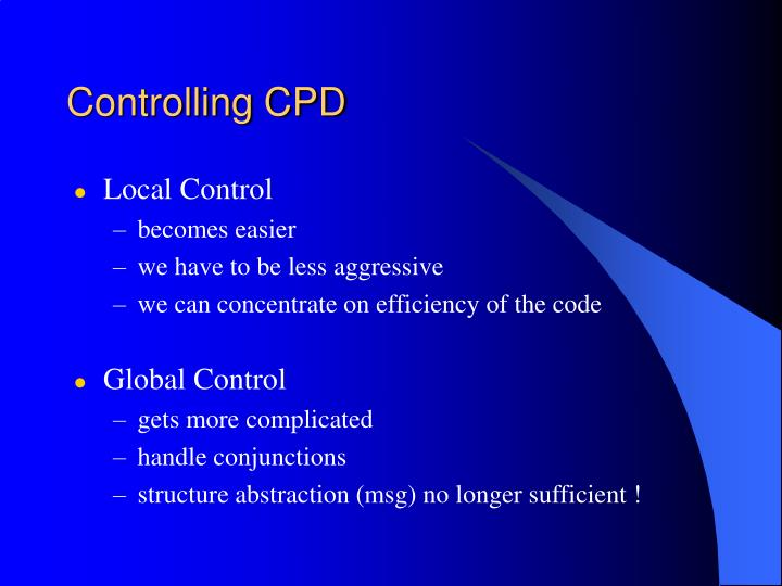 Controlling CPD