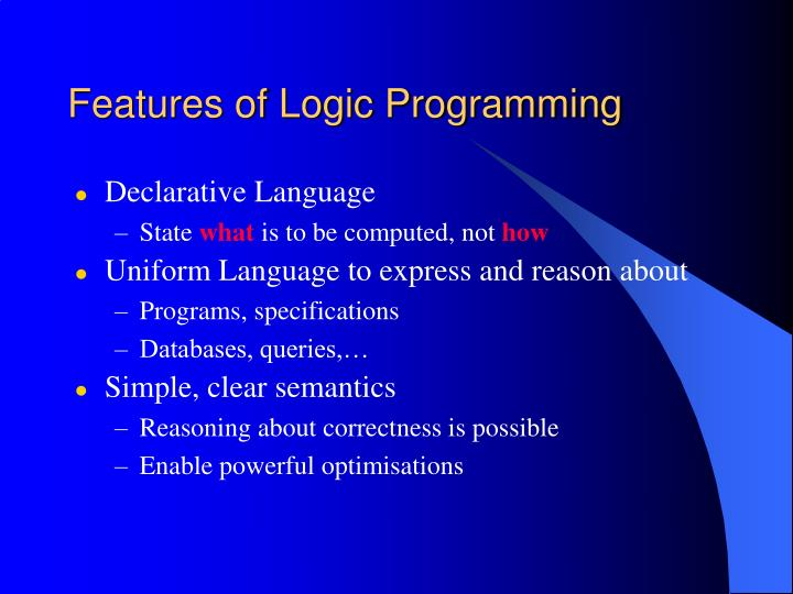 Features of Logic Programming
