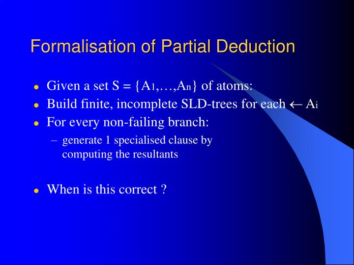 Formalisation of Partial Deduction