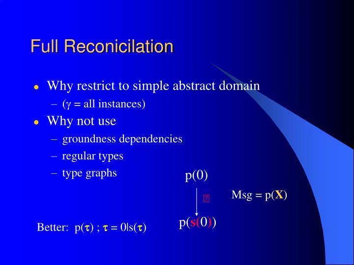 Full Reconicilation