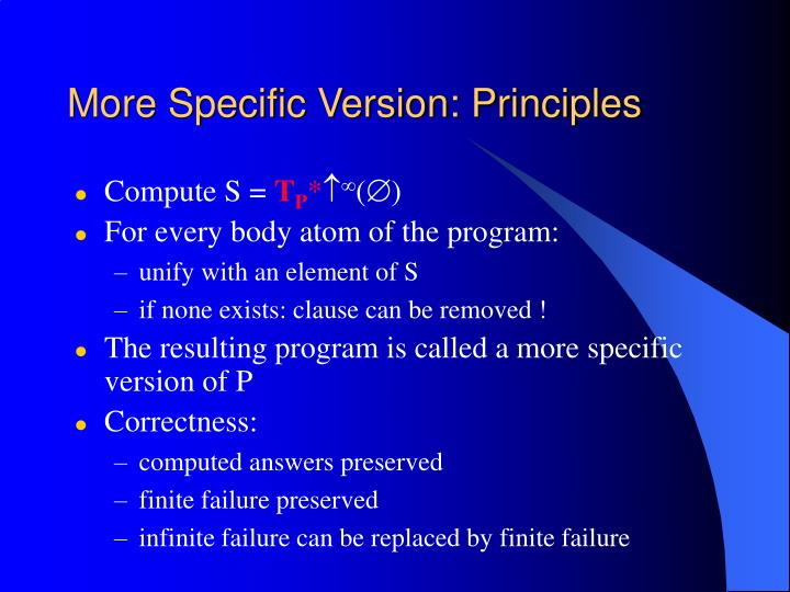 More Specific Version: Principles