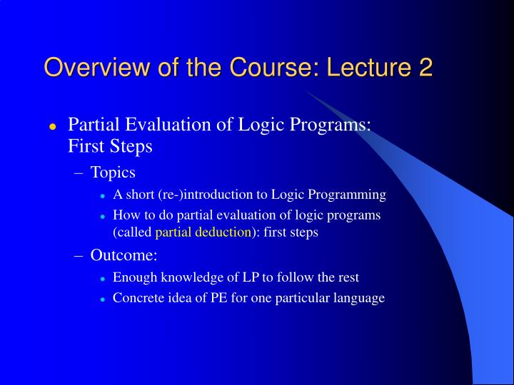 Overview of the Course: Lecture 2