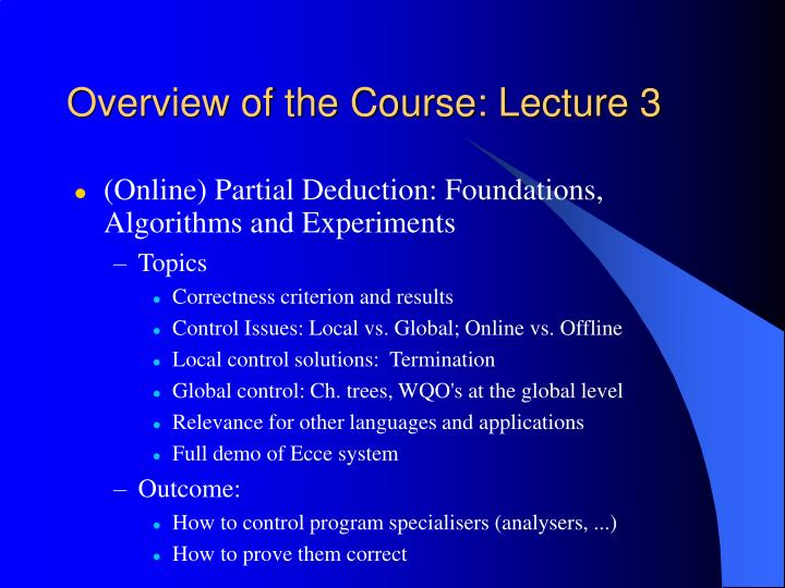 Overview of the Course: Lecture 3