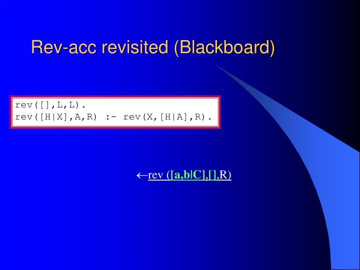 Rev-acc revisited (Blackboard)