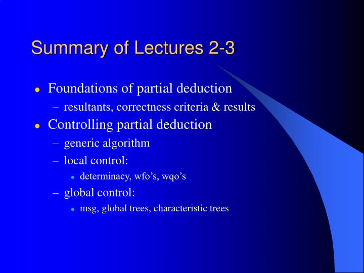 Summary of Lectures 2-3