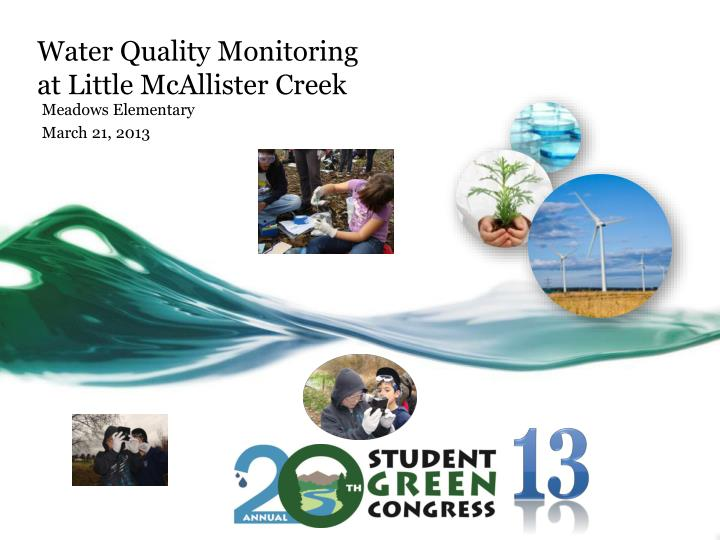 Water quality monitoring at little mcallister creek