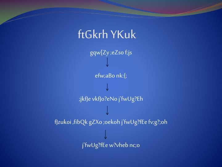 ftGkrh YKuk