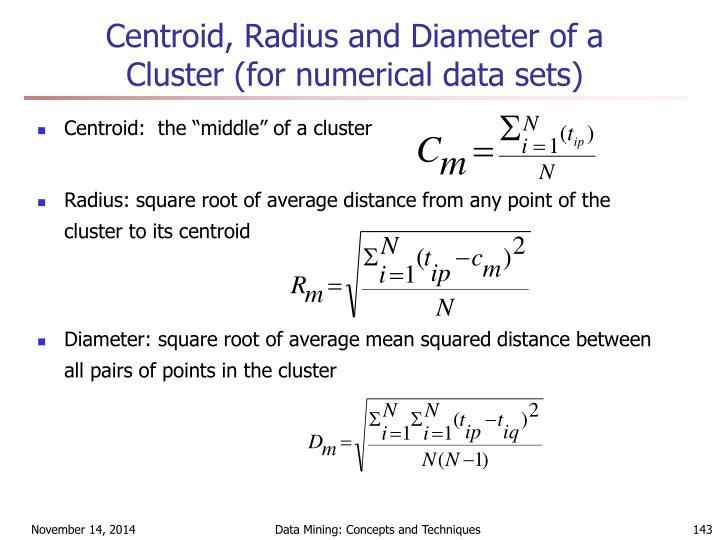Centroid, Radius and Diameter of a