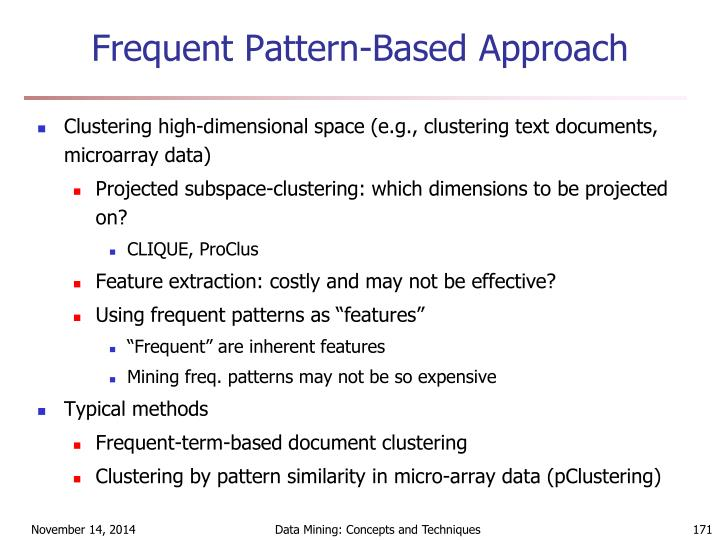 Frequent Pattern-Based Approach