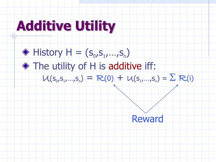 Additive Utility