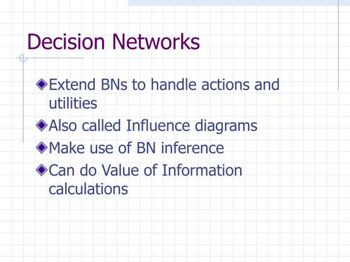 Decision Networks