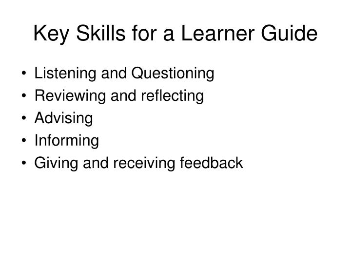 Key Skills for a Learner Guide