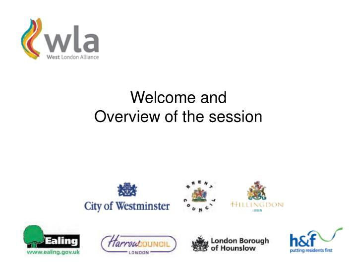 Welcome and overview of the session