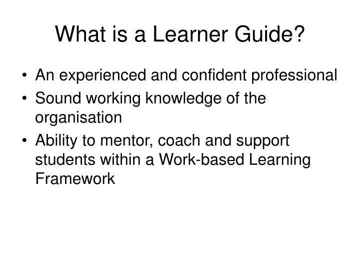 What is a Learner Guide?