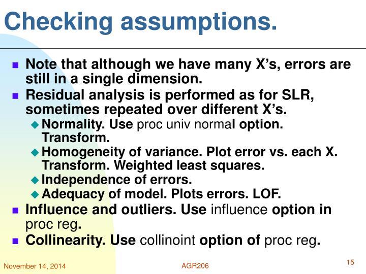 Checking assumptions.