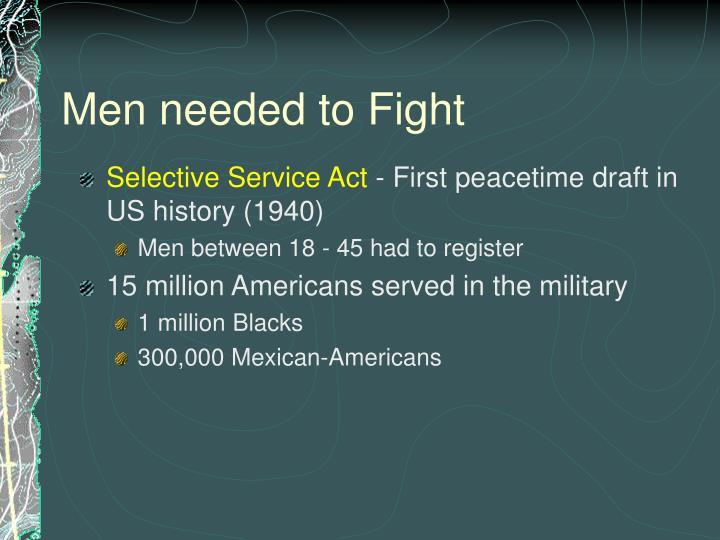 Men needed to fight