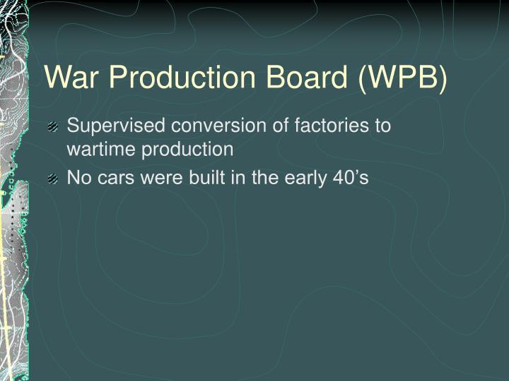 War Production Board (WPB)