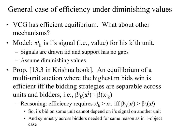 General case of efficiency under diminishing values