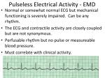 pulseless electrical activity emd
