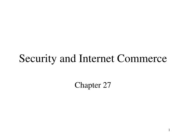 security and internet commerce n.