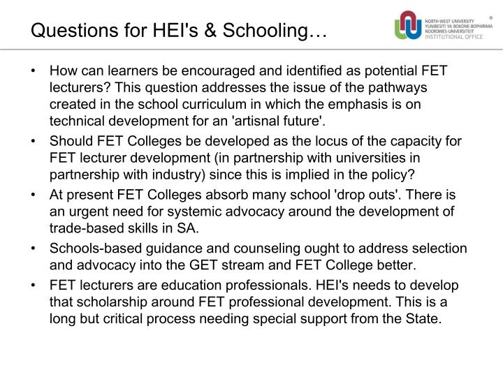 Questions for HEI's & Schooling…