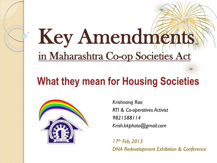 What they mean for housing societies
