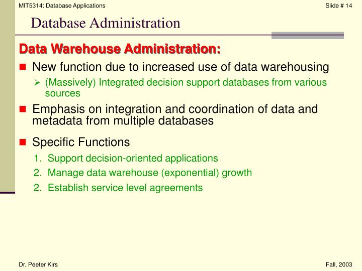 Data Warehouse Administration: