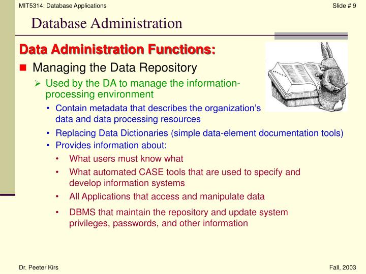 Data Administration Functions: