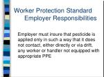 worker protection standard employer responsibilities8