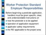 worker protection standard employer responsibilities9