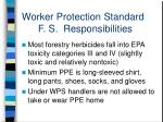 worker protection standard f s responsibilities1