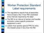 worker protection standard label requirements