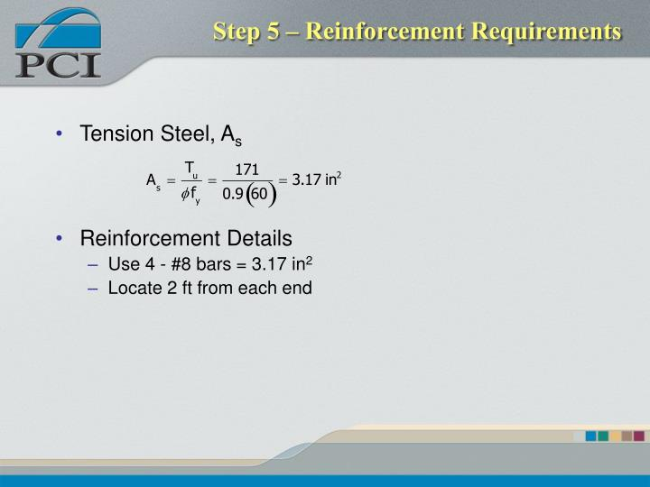 Step 5 – Reinforcement Requirements