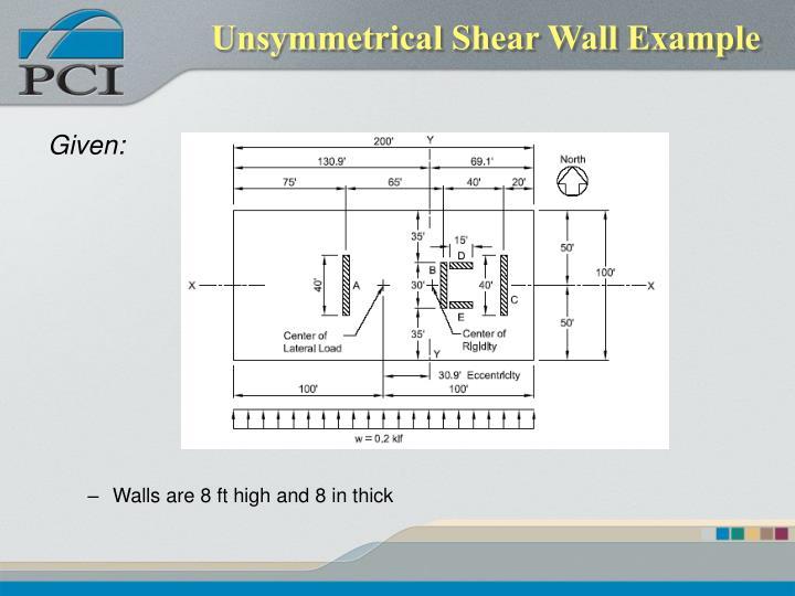 Unsymmetrical Shear Wall Example