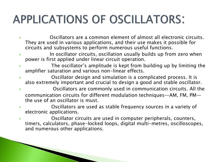 APPLICATIONS OF OSCILLATORS