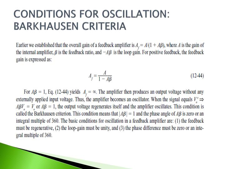 CONDITIONS FOR OSCILLATION: BARKHAUSEN CRITERIA